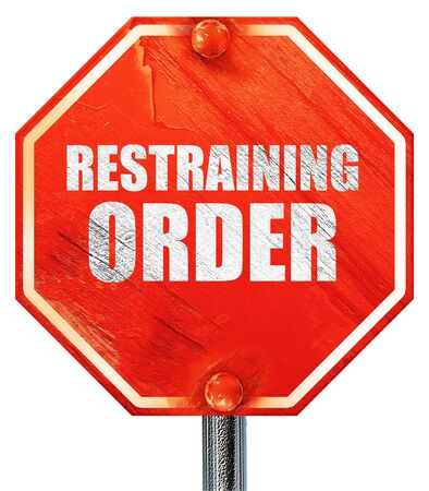 restraining: restraining order, 3D rendering, a red stop sign