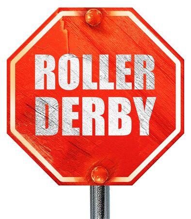 isolation tank: roller derby, 3D rendering, a red stop sign