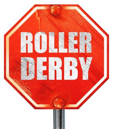 rollerskating: roller derby, 3D rendering, a red stop sign