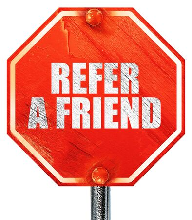refer: refer a friend, 3D rendering, a red stop sign
