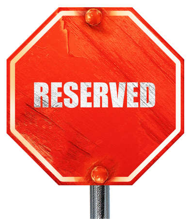 private party: reserved, 3D rendering, a red stop sign