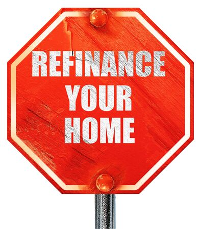 refinance: refinance your home, 3D rendering, a red stop sign Stock Photo