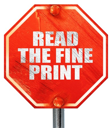 fine print: read the fine print, 3D rendering, a red stop sign