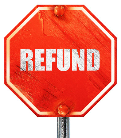 refund: refund, 3D rendering, a red stop sign Stock Photo