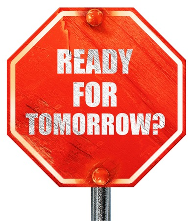 ready for tomorrow?, 3D rendering, a red stop sign Stock Photo