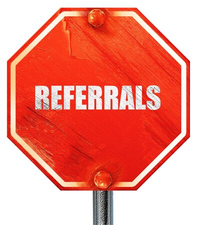 referrals: referrals, 3D rendering, a red stop sign