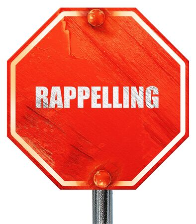 rappel: rappelling, 3D rendering, a red stop sign