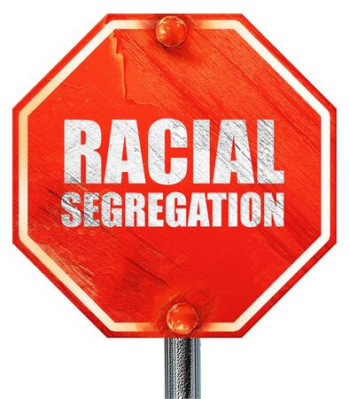 racial: racial segragation, 3D rendering, a red stop sign