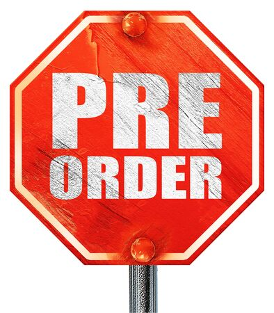 preorder: pre order, 3D rendering, a red stop sign