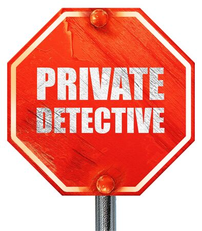 private detective: private detective, 3D rendering, a red stop sign Stock Photo