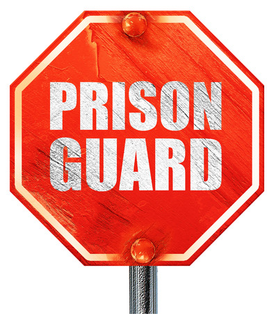 correctional: prison guard, 3D rendering, a red stop sign
