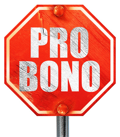 bono: pro bono, 3D rendering, a red stop sign