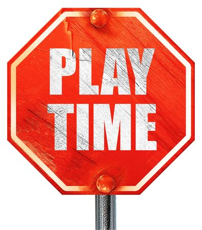 play time: play time, 3D rendering, a red stop sign