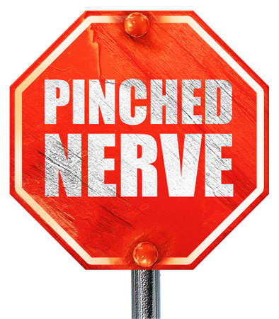 pinched: pinched nerve, 3D rendering, a red stop sign Stock Photo