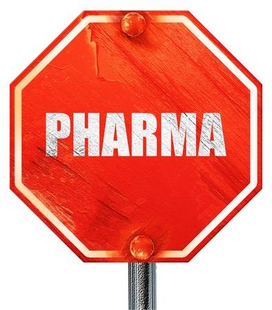 pharma: pharma, 3D rendering, a red stop sign