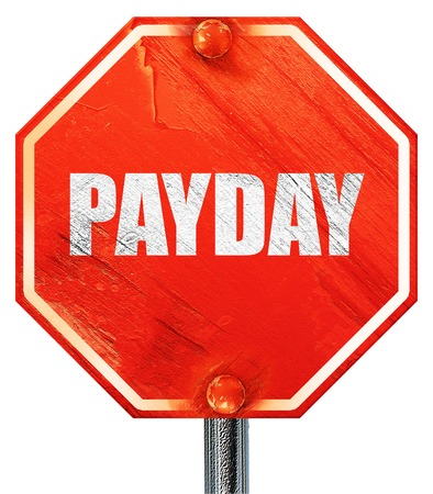 payday: payday, 3D rendering, a red stop sign