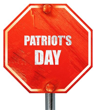 patriots: patriots day, 3D rendering, a red stop sign