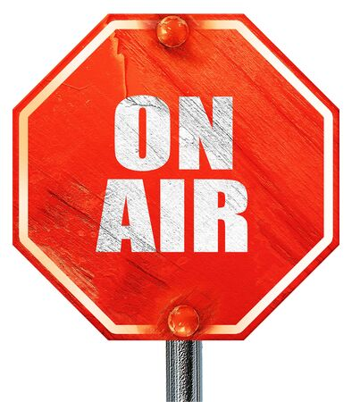 live stream radio: on air, 3D rendering, a red stop sign