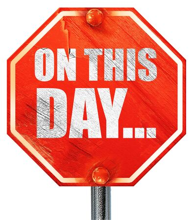 historical events: on this day..., 3D rendering, a red stop sign Stock Photo