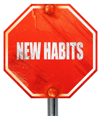 habits: new habits, 3D rendering, a red stop sign