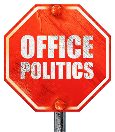 office politics: office politics, 3D rendering, a red stop sign