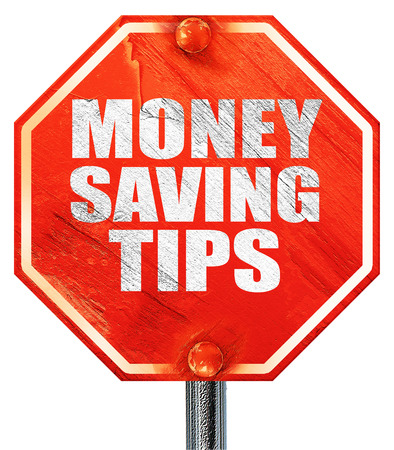 saving tips: money saving tips, 3D rendering, a red stop sign