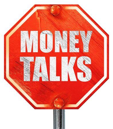 conversaciones: el dinero habla, 3D, una señal de stop roja