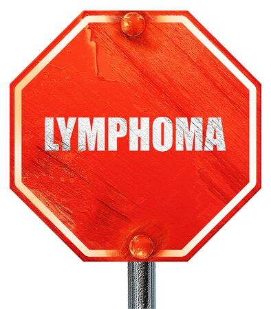 lymphoma: lymphoma, 3D rendering, a red stop sign