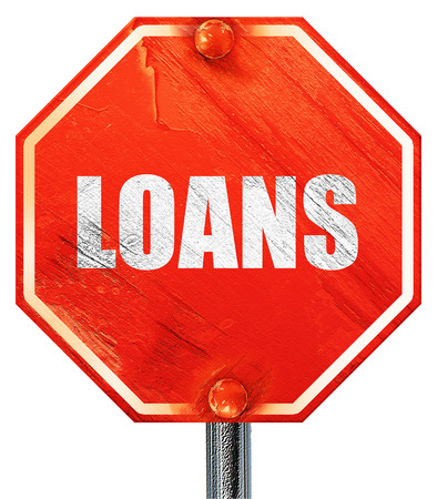 loans: loans, 3D rendering, a red stop sign Stock Photo