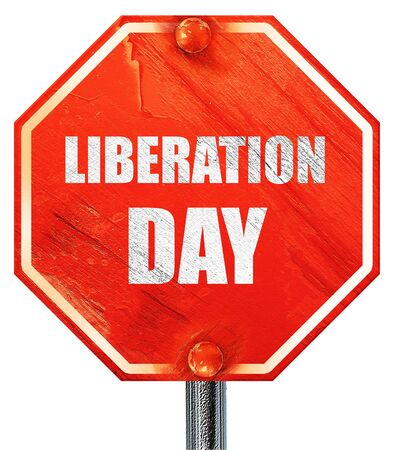 liberation: liberation day, 3D rendering, a red stop sign