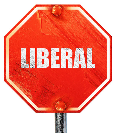 liberal: liberal, 3D rendering, a red stop sign