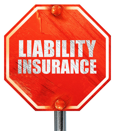 liability insurance: liability insurance, 3D rendering, a red stop sign