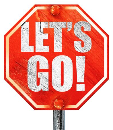 hurried: lets go!, 3D rendering, a red stop sign