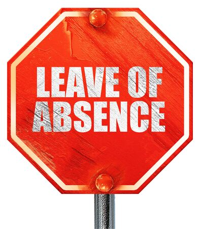 absence: leave of absence, 3D rendering, a red stop sign