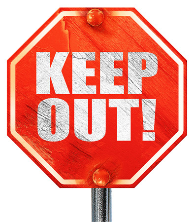 keep out: keep out!, 3D rendering, a red stop sign Stock Photo