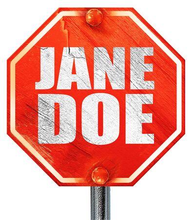 jane: jane doe, 3D rendering, a red stop sign