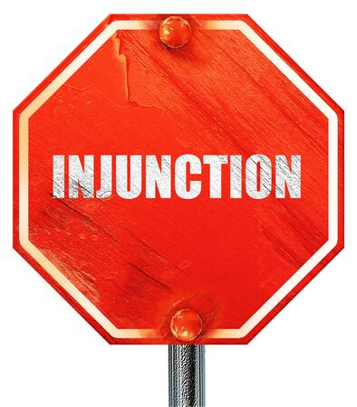 injunction: injunction, 3D rendering, a red stop sign Stock Photo
