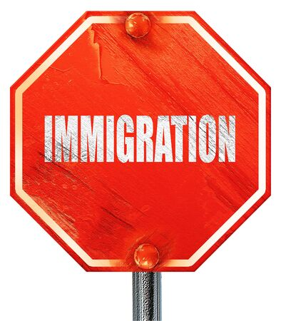 naturalization: immigration, 3D rendering, a red stop sign