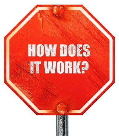 does: how does it work, 3D rendering, a red stop sign