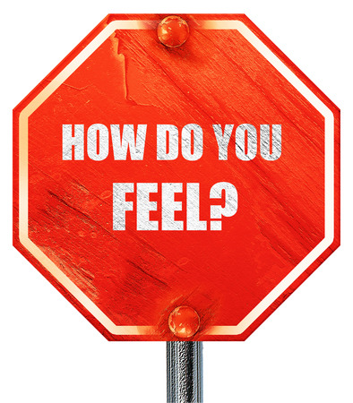 health answers: how do you feel, 3D rendering, a red stop sign