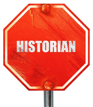 historian: historian, 3D rendering, a red stop sign Stock Photo