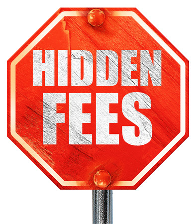 hidden fees 3d rendering a red stop sign stock photo picture and