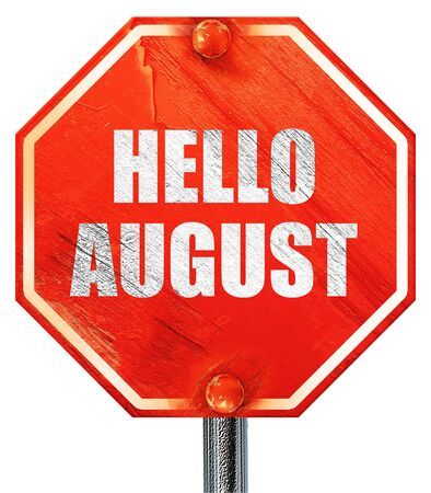 rejuvenation: hello august, 3D rendering, a red stop sign Stock Photo