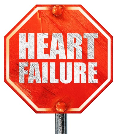 heart failure: heart failure, 3D rendering, a red stop sign