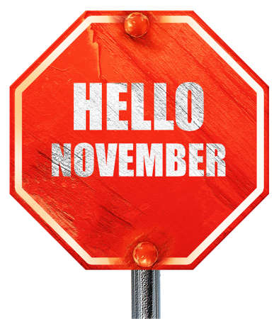november 3d: hello november, 3D rendering, a red stop sign