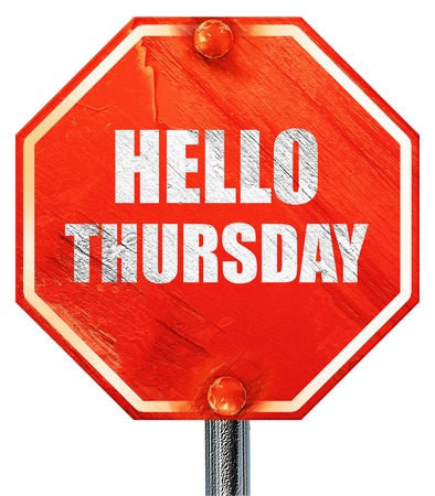the thursday: hello thursday, 3D rendering, a red stop sign