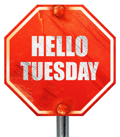 tuesday: hello tuesday, 3D rendering, a red stop sign Stock Photo