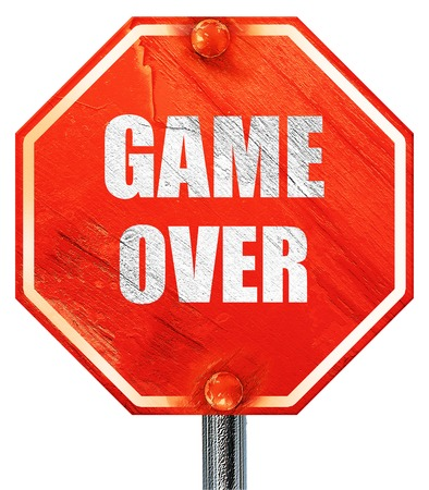 unsuccess: game over, 3D rendering, a red stop sign Stock Photo
