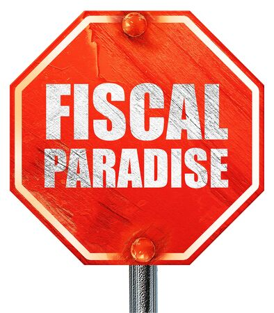 fiscal: fiscal paradise, 3D rendering, a red stop sign