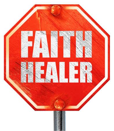 healer: faith healer, 3D rendering, a red stop sign